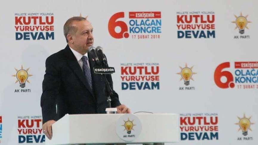 Erdoğan'dan Eskişehir Kongresi'nden flaş sözler: Afrin'e gideceğim