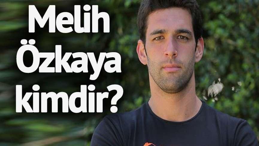 Survivor Melih kimdir? Survivor Melih Özkaya kaç yaşında ve nereli?