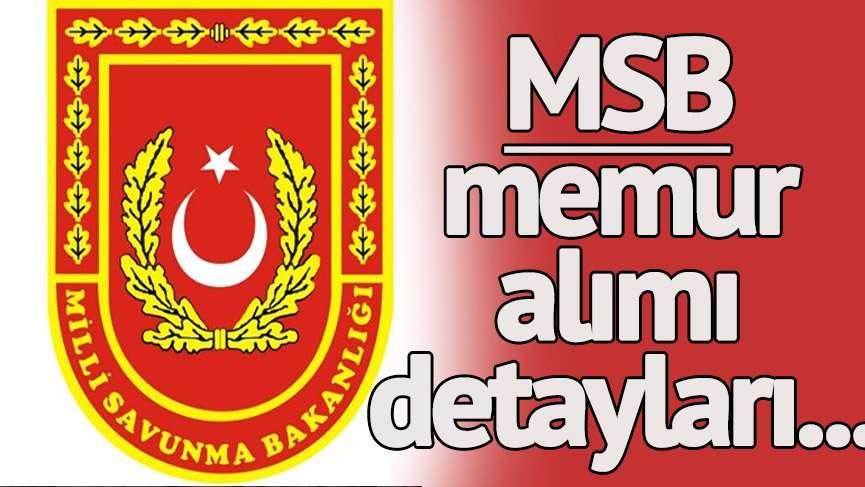 MSB memur alımı sonuçları bugün saat kaçta açıklanacak? Milli Savunma Bakanlığı memur alımı detayları…