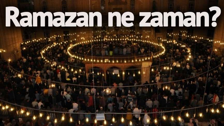 Ramazan ne zaman başlayacak? Mübarek 3 ayların başlangıç tarihi ve Ramazan ayı detayları...