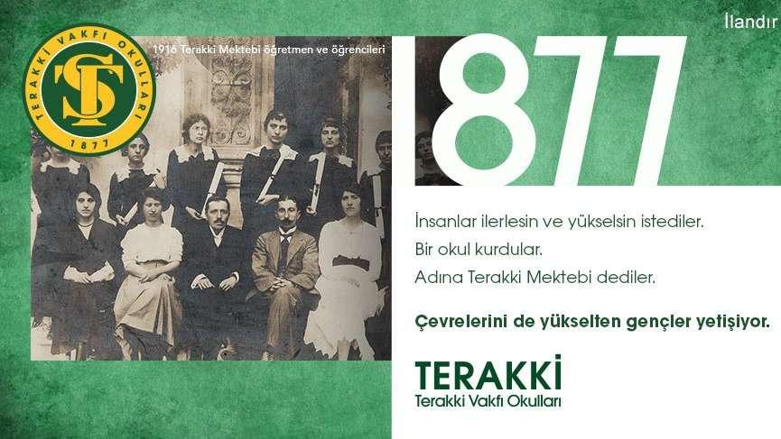 1877'den beri TERAKKİ