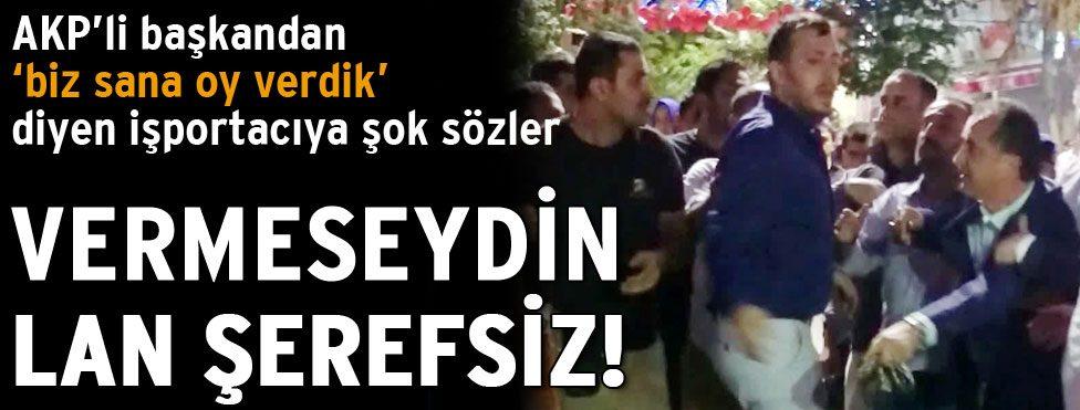 AKP'li başkandan şok sözler!