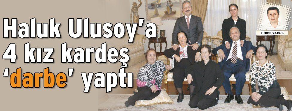 Haluk Ulusoy�a 4 k�z karde� �darbe� yapt�