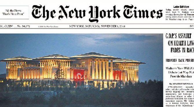 Yeni Cumhurbaşkanlığı sarayı NYT manşetinde