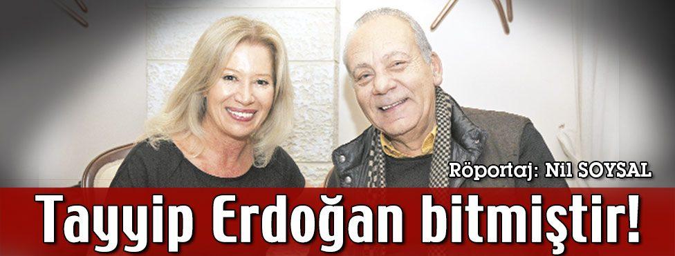 Tayyip Erdoğan bitmiştir!