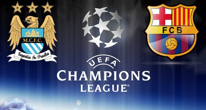 Manchester City - Barcelona maçı ne zaman saat kaçta hangi kanalda?