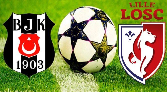 Beşiktaş – Lille maçı ne zaman saat kaçta hangi kanalda?