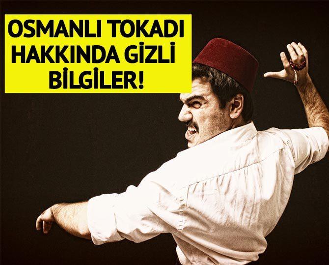 Osmanlı tokadı hakkında bunu kimse bilmiyordu!