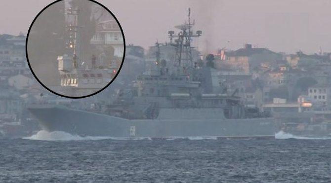 """""""Füzeli küstahlık"""" yapan Rus gemisi yeniden İstanbul Boğazı'ndaydı"""