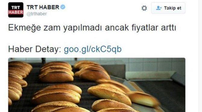 Böyle olur TRT'nin ekmek zammı haberi