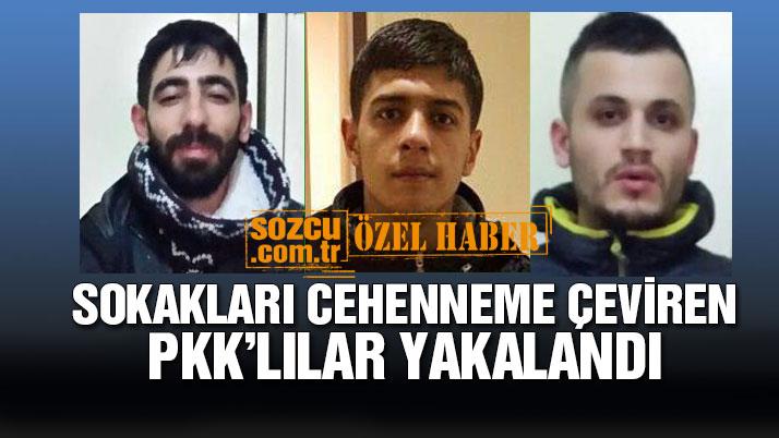 Sokakları cehenneme çeviren PKK'lılar yakalandı!