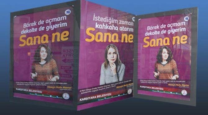 Erdoğan'ı kızdıran kadın afişlerine yanıt geldi