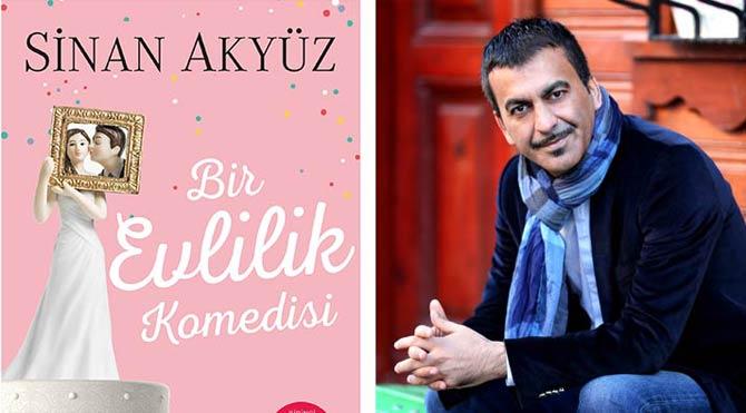 Sinan Akyüz'den 'Bir Evlilik Komedisi'