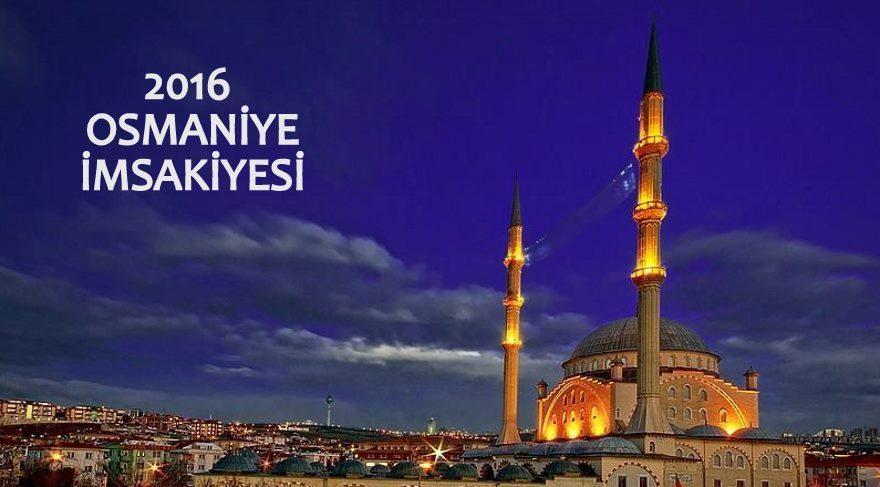2016 Ramazan İmsakiyesi – Osmaniye imsak ve iftar vakitleri