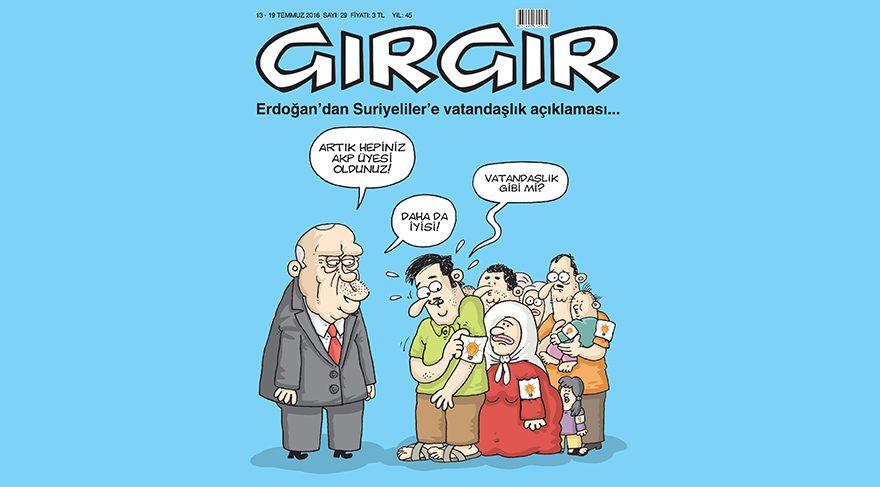 Suriyeliler'e vatandaşlık hakkı verilmesi Gırgır'ın kapağında