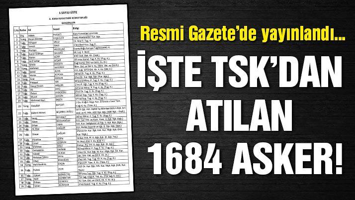 İşte Türk Silahlı Kuvvetleri'nden ihraç edilen askerlerin listesi