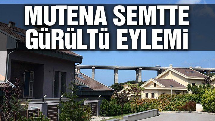 Yavuz Sultan Selim Köprüsü'nün Zekeriyaköylüler'e sürprizi; Otoyol gürültüsü