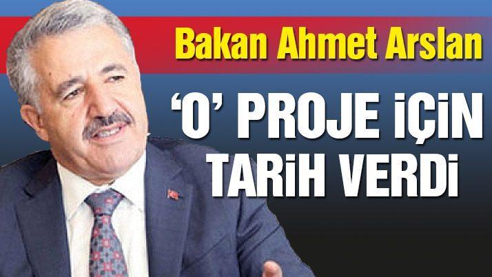 Bakan Arslan, İstanbul trafiğini rahatlatacak proje için tarih verdi