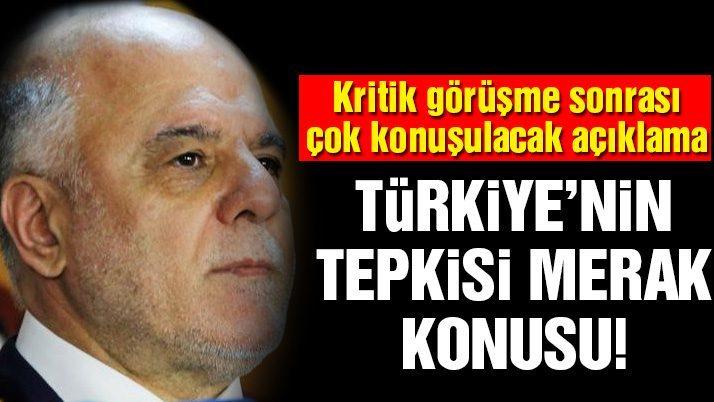 Son dakika... Irak Başbakanı: Musul'da Türkiye'nin yardımına ihtiyacımız yok