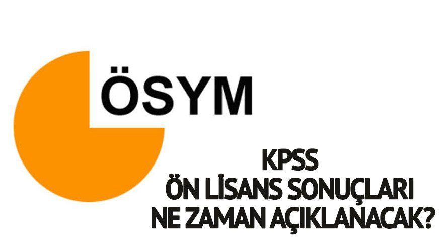 KPSS ön lisans sonuçları ne zaman açıklanacak?