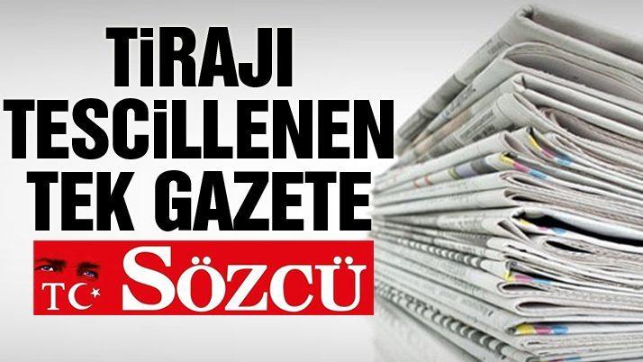 SÖZCÜ tirajı tescillenen tek gazete