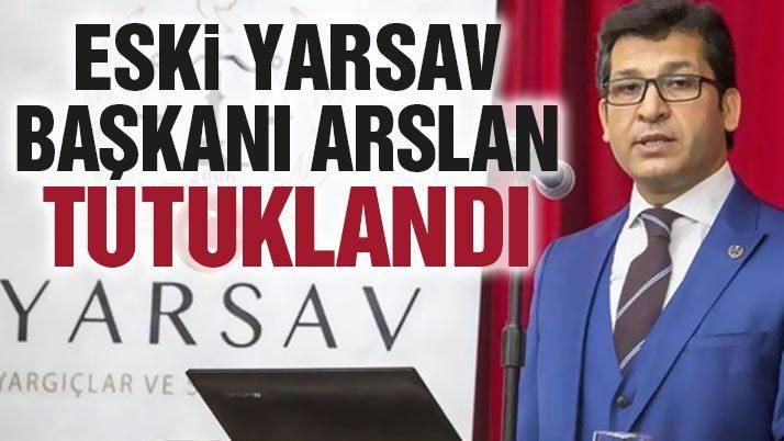 Eski YARSAV başkanı Murat Arslan tutuklandı!
