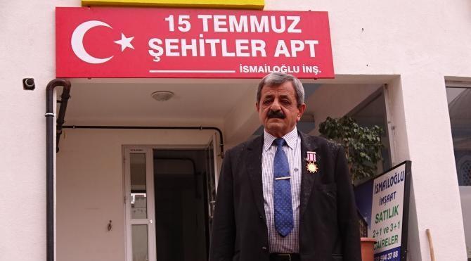 Kıbrıs gazisi yaptırdığı apartmana '15 Temmuz Şehitler' adını verdi