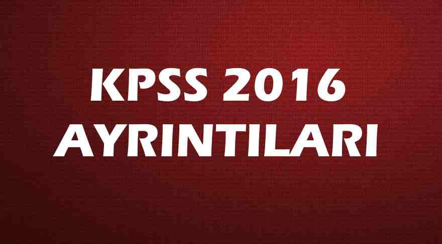KPSS sonuçları ne zaman açıklanacak? KPSS memurluk sınavı ayrıntıları (2016)