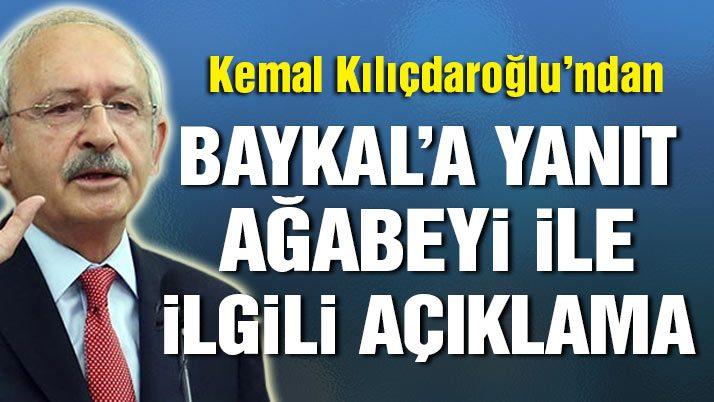 Kılıçdaroğlu'ndan Deniz Baykal'a yanıt ve ağabeyiyle ilgili açıklama