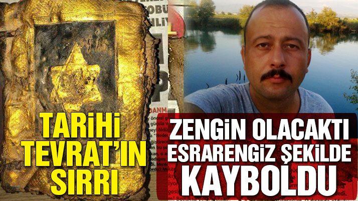 Murat 1400 yıllık Tevrat yüzünden mi kayboldu?