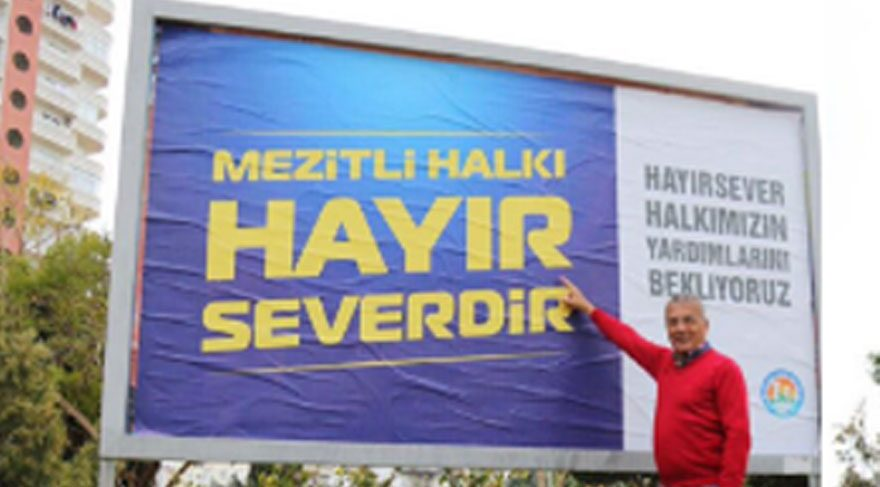 'Hayırsever' yazan afiş Mersin Valiliği'ni rahatsız etti