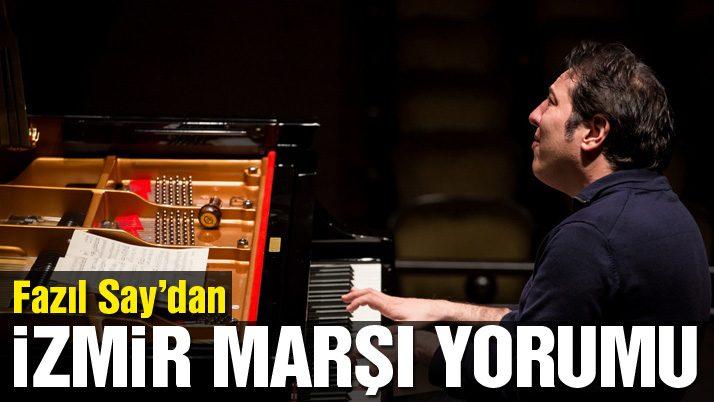 Fazıl Say'dan 'İzmir Marşı'na doğaçlama!