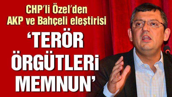CHP'li Özel'den AKP ve Bahçeli eleştirisi
