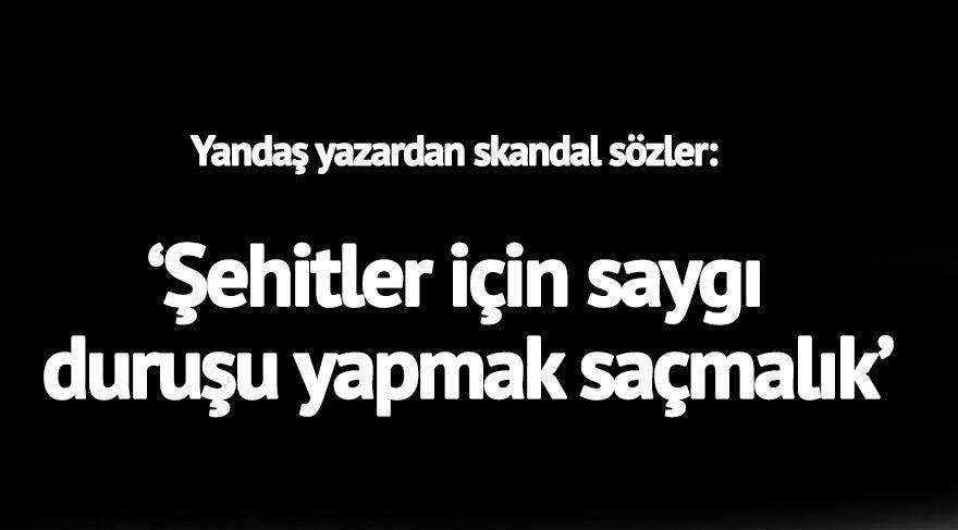 Eski AKP vekili, şimdilerde yandaş yazar Resul Tosun: Şehitler için saygı duruşu yapmak saçmalık