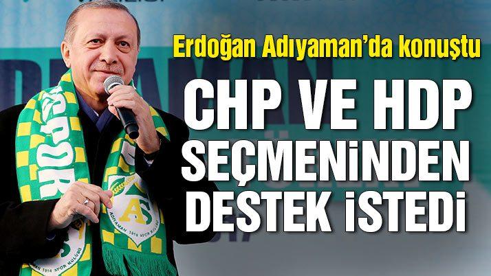 Cumhurbaşkanı Erdoğan Adıyaman'da konuştu