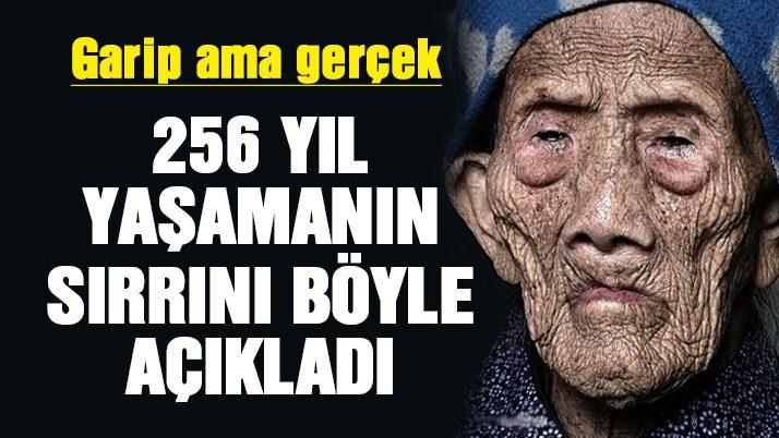 256 yıl yaşayan adamın ilginç hayatı