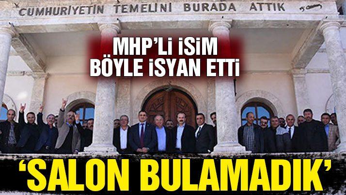 MHP'li Kaya: Hayır için Sivas'ta salon bulamadık