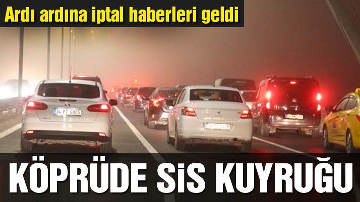 İstanbul'da sis iptalleri