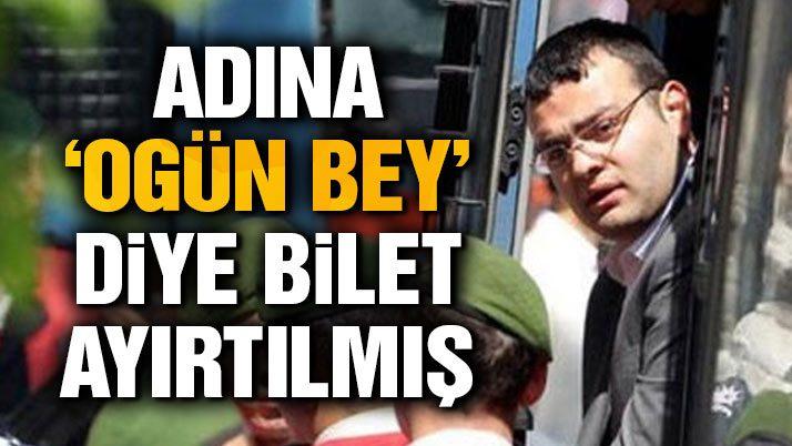 Ogün Samast 'Ogün bey' ismine ayrılan biletle İstanbul'dan ayrıldı