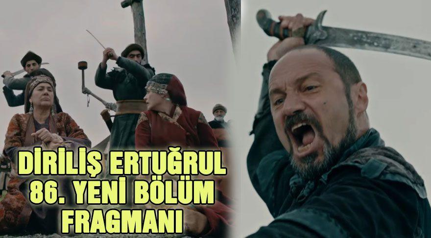 Diriliş Ertuğrul 86. yeni bölüm fragmanında Hayme Ana ve Halime Sultan tehlikede!