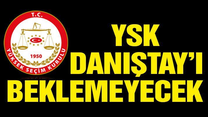 Son dakika haberi… YSK'dan flaş Danıştay kararı