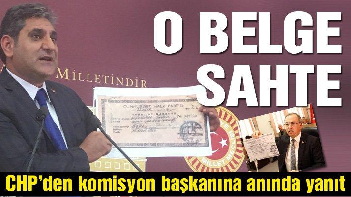 CHP'den komisyon başkanına anında yanıt: O belge sahte