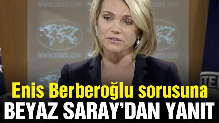 ABD'den 'Enis Berberoğlu' açıklaması