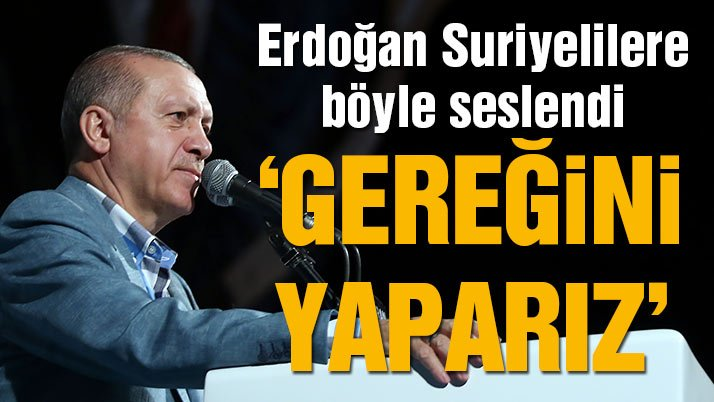 Erdoğan: En ufak tehditte gereğini yaparız