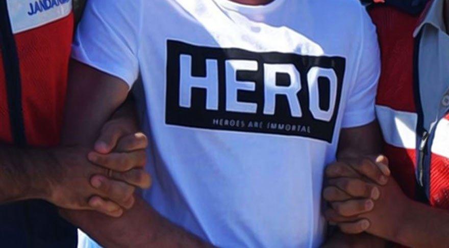 'Hero'ya gözaltı üstüne gözaltı