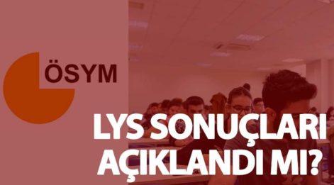 Beklenen gün geldi! ÖSYM LYS sonuçlarını saat kaçta açıklayacak? İşte LYS 2017 detayları