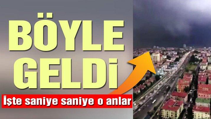 İstanbul'u felç eden yağmurun geliş anı