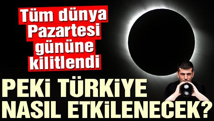 Güneş tutulmasının Türkiye ve dünya üzerindeki etkisi
