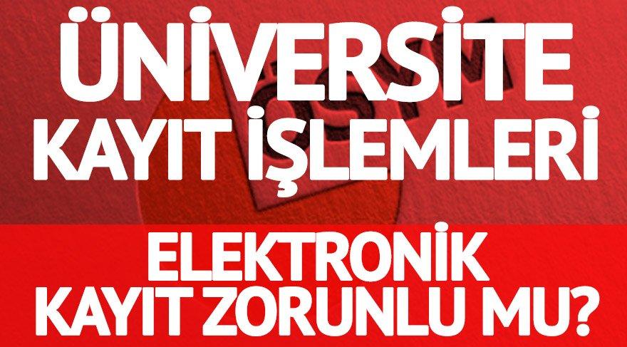 Elektronik kayıt zorunlu mu? Üniversiteler için kayıt belgeleri neler? (E-Kayıt)