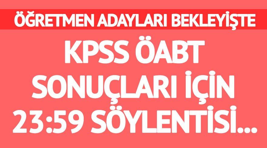 KPSS ÖABT sonuçları ÖSYM'den bekleniyor: KPSS ÖABT sonuçları için 23:59 yanlış anlaşılması!